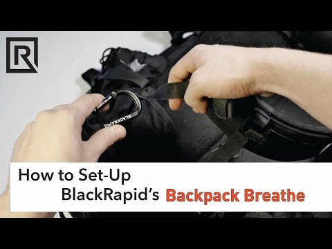 How to Set-Up BlackRapid's Backpack Breathe Strap