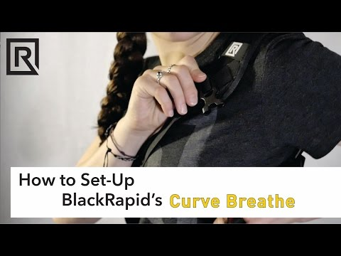 How to Set-Up BlackRapid's Curve Breathe Strap
