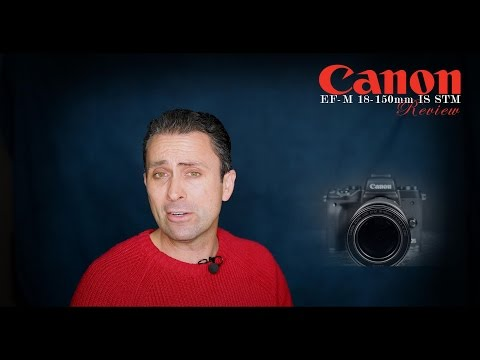 Canon EF-M 18-150mm IS STM Review | Real World Useful
