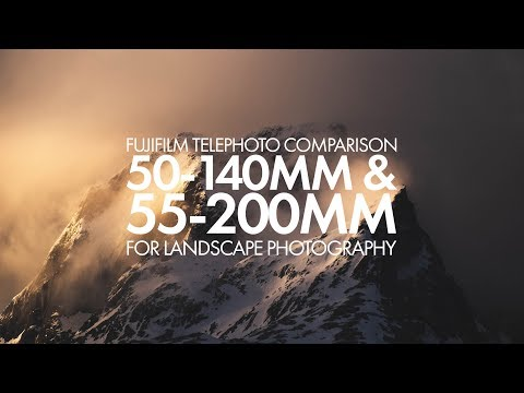 Fujifilm XF50-140mm & XF55-200mm Comparison For Landscape Photography