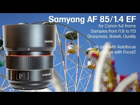 Samyang Rokinon AF 85mm/f1.4 EF for Canon: Samples from f1.4 to f13