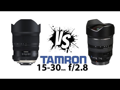 New vs Old: Tamron 15 - 30 2.8 Ultra Wide Angle Lens
