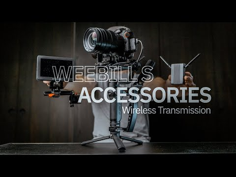 WEEBILL S ACCESSORIES // WIRELESS TRANSMISSION SETUP