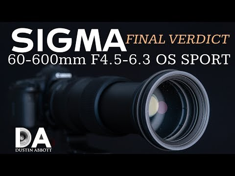 Sigma 60-600mm F4.5-6.3 OS Sport: Final Verdict | 4K