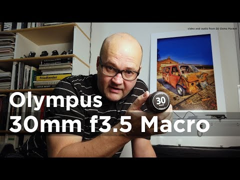 Olympus 30mm F3.5 Macro Review
