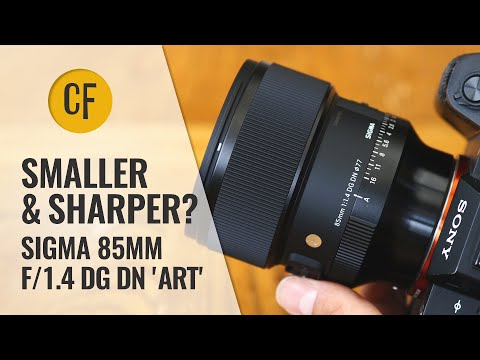 Smaller, & Sharper? Sigma 85mm f/1.4 DG DN 'Art' lens review with samples