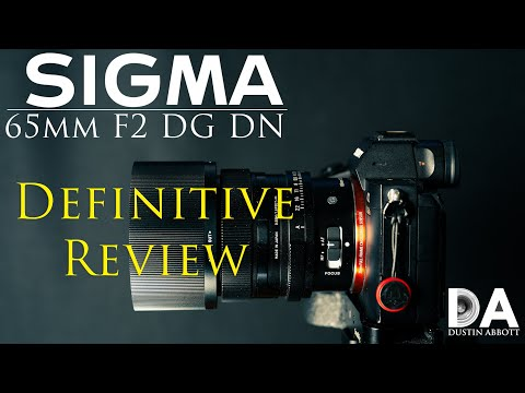 Sigma 65mm F2 DN Definitive Review | 4K