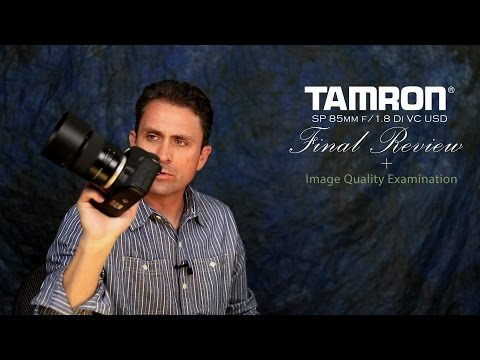 Tamron SP 85mm f/1.8 VC Full Review + Image Quality Examination